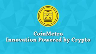 COINMETRO - Introducing About Coinmetro Project