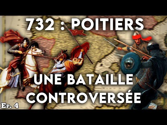 Poitiers (732) : contexte et conséquences d'une bataille controversée - Al-Andalus (4/?) - CdI #7