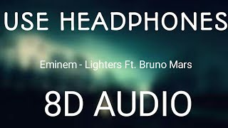 Bad Meets Evil - Ligters Ft. Bruno Mars & Eminem (8D Audio)