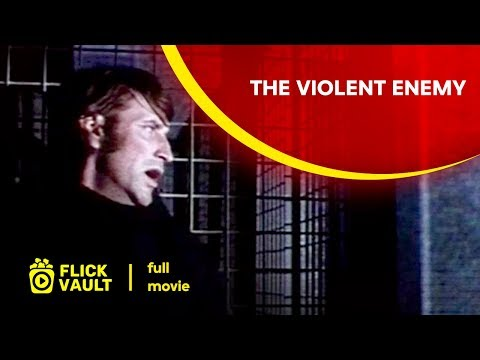 The Violent Enemy   Full Movie   Full HD Movies For Free   FlickVault