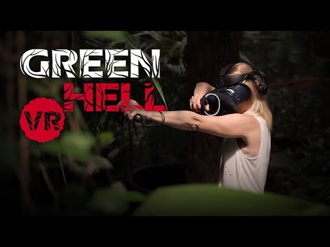 Green Hell VR - Official Trailer