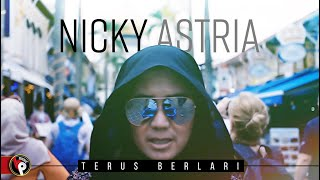 Nicky Astria - Terus Berlari | Official Music Video