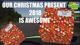 My Summer Car - Our christmas present 2018  (SPOILER ALERT !!!)