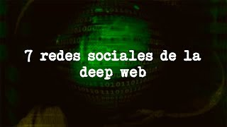 7 redes sociales de la Deep Web (Angel David Revilla) thumbnail