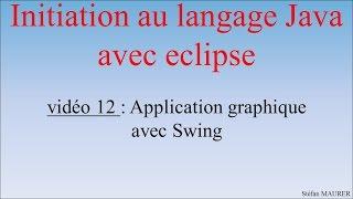 Java Avec Eclipse - Video12 - Application Graphique Avec Swing