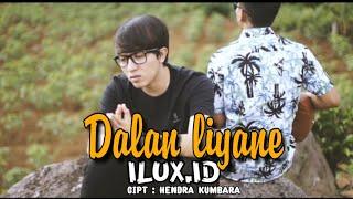DALAN LIYANE - ILUX ID