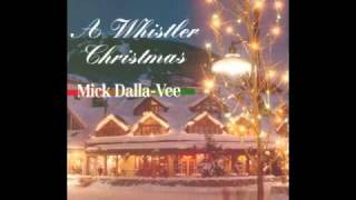 Gambar cover It Came Upon a Midnight Clear / O Holy Night from the album 'A Whistler Christmas - Mick Dalla-Vee'