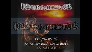 """PHENOMISTIK """"As-Sahar"""" mini-album promo..."""