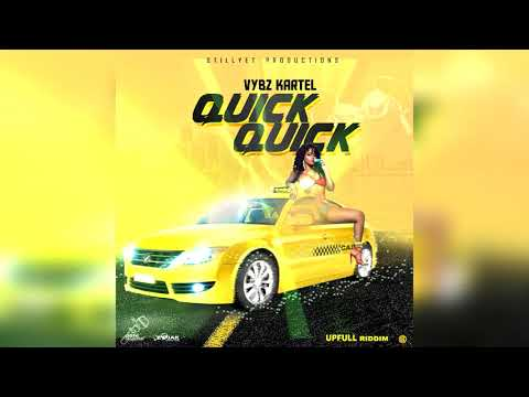 Vybz Kartel - Quick Quick Quick (Official Audio)
