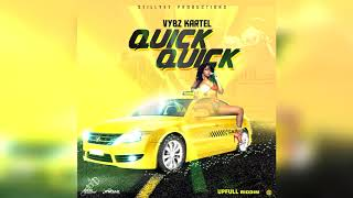 Vybz Kartel   Quick Quick Quick (official Audio)