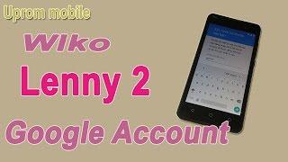 Bypass Google Account Wiko Lenny 2