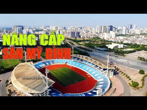 Sẽ Nâng Cấp Sân Vận Động Quốc Gia Mỹ Đình Trước Thềm Seagame 31?