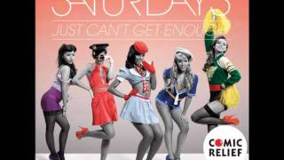 The Saturdays - I Just Can;t Get Enough ...