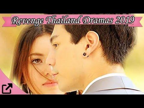 Top 25 Revenge Thailand Dramas 2019