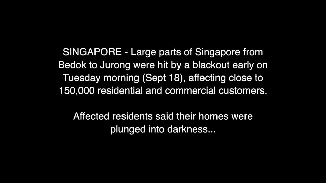 542db78656d6db Singapore Blackout - 18 September 2018 - YouTube