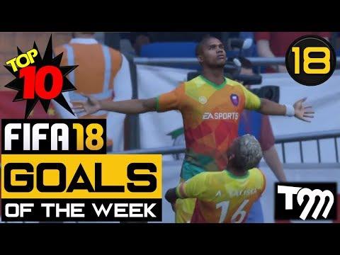 Fifa 18 - TOP 10 GOALS OF THE WEEK #18