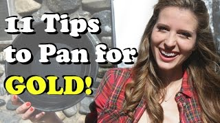 11 Tips to Pan for GOLD like A Pro -- Travel Tip