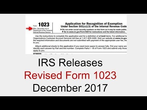 Form 1023 Irs Releases Revision December 2017 Youtube