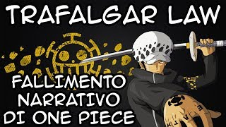 TRAFALGAR LAW: Fallimento Narrativo di ONE PIECE