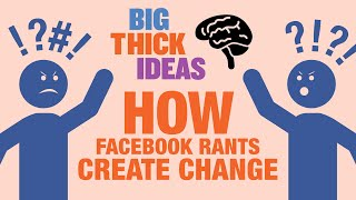 Facebook Posts Change the World But HOW? - Big Thick Ideas