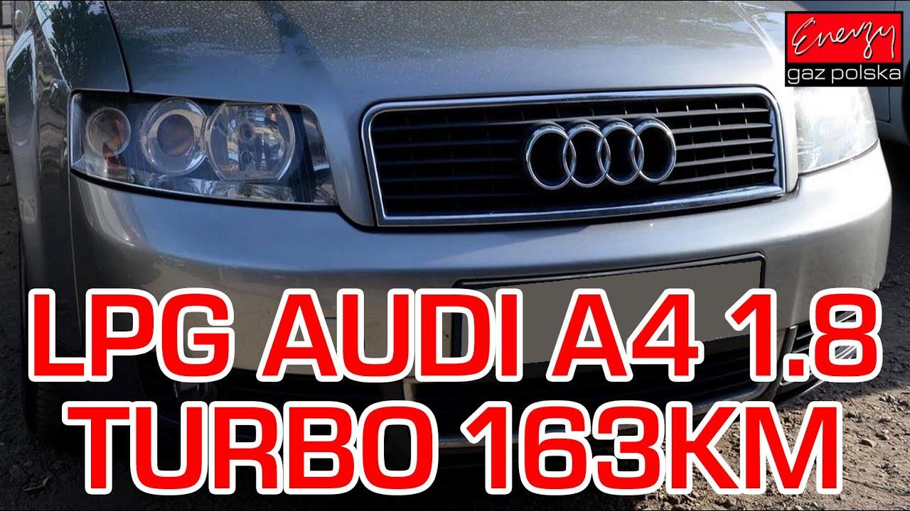 Montaż Lpg Audi A4 Z 18 Turbo 163km 2002r W Energy Gaz Polska Na