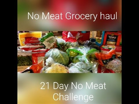 21 Day No Meat Grocery Haul