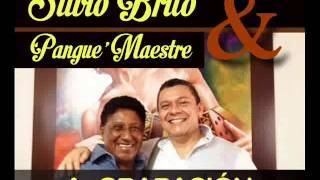 Que siga la fiesta - Silvio Brito & Pangue Maestre.