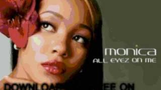 monica - What My Heart Says (Bonus Tra - All Eyez On Me