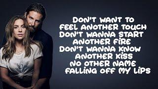 Download Lady Gaga, Bradley Cooper - Ill Never Love Again (Lyrics) Mp3 and Videos