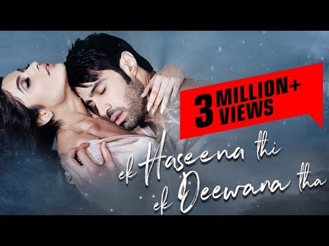 Ek Haseena Thi Ek Deewana Full Movie |...