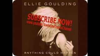 Ellie Goulding - Anything Could Happen (Almighty Radio Edit)