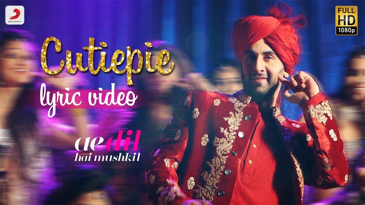 Cutiepie Official Lyric Video Karan Johar Ranbir Anushka Pritam Pardeep I Nakash Youtube