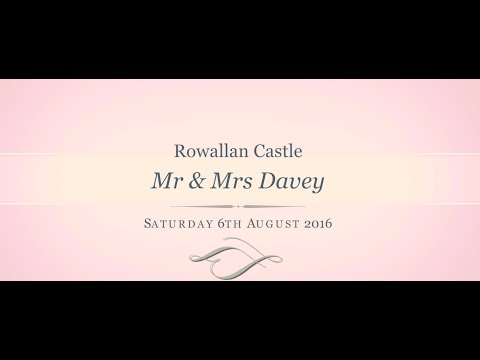 Mr & Mrs Davey Wedding highlights. Rowallan castle, 06/08/16