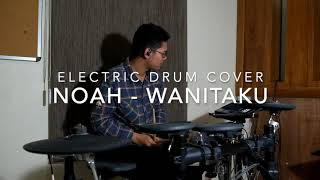 Noah Wanitaku Electric Drum Cover MP3