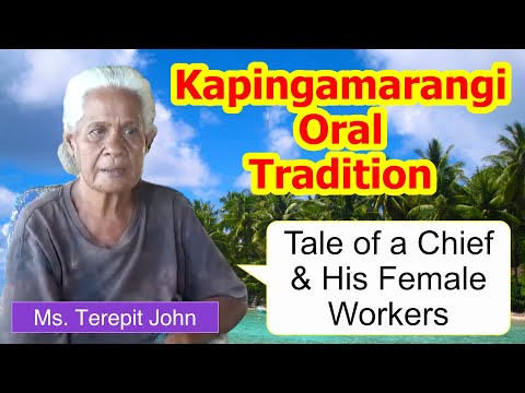Tale of a chief and his female workers, Kapingamarangi Atoll