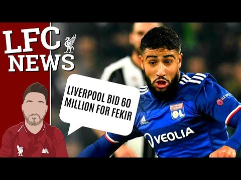 f33e9b39ab9 Liverpool Bid 60 Million For Nabil Fekir !  LFC Transfer Updates ...