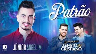 Baixar Junior Angelim - Patrao Ft. Zé Neto e Cristiano (Clipe Oficial)