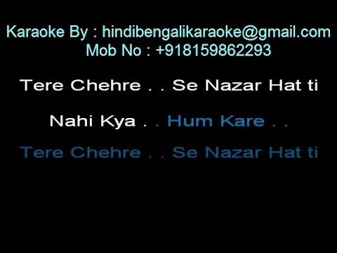 Tere Chehre Se Nazar Hatti - Karaoke - Kumar Sanu - Girlfriend (2004)