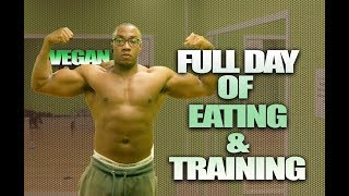 What I Eat & How I Train In A day | Vegan Bodybuilder