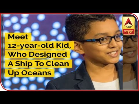 Meet 12-year-Old Kid, Who Designed A Ship To Clean Up Oceans | ABP News