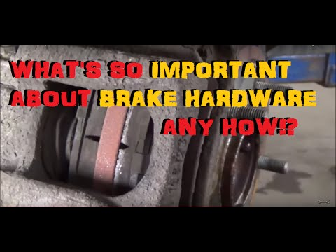 Brake Pad Replacement  - A Focus on Brake Hardware