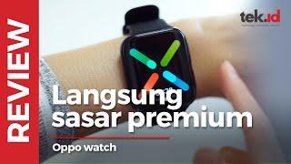 Review Oppo Watch, apa saja yang kami suka?