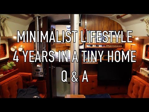 Life is Like Sailing - A Minimalist Lifestyle for 4 Years in a Tiny Home - Q&A