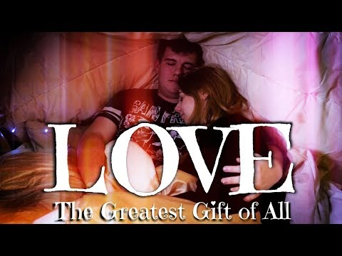 LOVE- The Greatest Gift of all [Short Film]