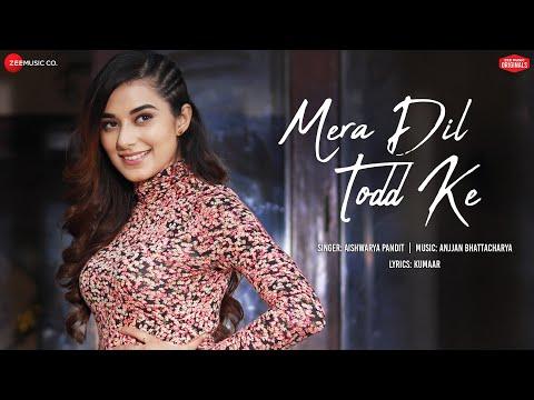 Mera Dil Todd Ke - | Stefy, Nawab| Aishwarya Pandit | Anjjan Bhattacharya|Kumaar|Zee Music Originals