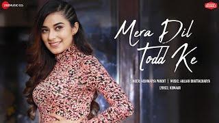 Mera Dil Todd Ke - Nawab & Stefy | Aishwarya Pandit | Anjjan Bhattacharya|Kumaar|Zee Music Originals