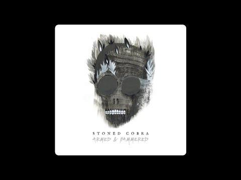 "Stoned Cobra ""Dead By Dawn"""