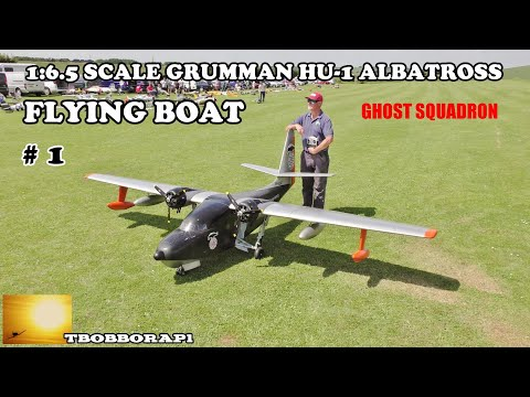 GIANT 1:6.5 SCALE RC GRUMMAN HU-16 ALBATROSS FLYING BOAT - TWIN 62cc ZENOAHS - NLMFC # 1 - 2018