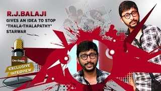 An idea to end Vijay and Ajith StarWar | RJ Balaji Interview | Diwali Special