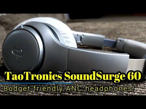 TaoTronics SoundSurge 60 - Excellent ANC headphones that won't break your budget!